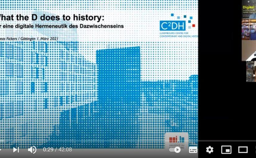 Video und Audio jetzt online: Andreas Fickers, What the D does to history: Für eine digitale Hermeneutik des Dazwischenseins #digigw21
