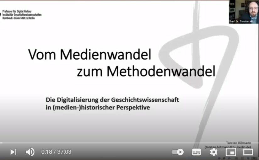 Video und Audio jetzt online: Torsten Hiltmann, Vom Medienwandel zum Methodenwandel. Die Digitalisierung der Geschichtswissenschaft in historischer Perspektive #digigw21